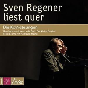 Sven Regener liest quer Hörbuch