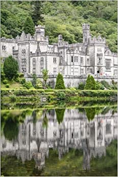 Kylemore Abbey Connemara Ireland Journal: 150 Page Lined Notebook/Diary