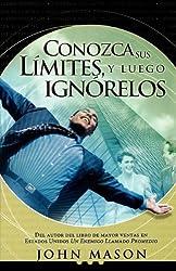 Conozca Sus Limtes/know Your Limits: Leugo Ignorelos/then Ignore Them