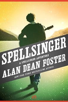 Spellsinger: A Spellsinger Adventure (Book One) by [Foster, Alan Dean]
