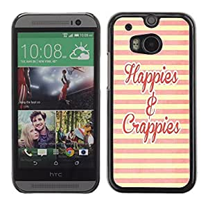 Graphic4You Happies And Crappies Message Quote Hard Case Cover for HTC One (M8)