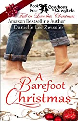 A Barefoot Christmas (Cowboys & Cowgirls Book 4)