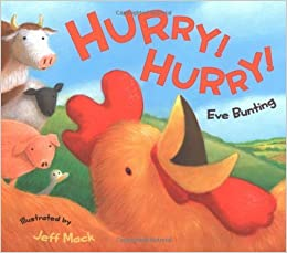 Hurry! Hurry! by Eve Bunting (2007-03-01)