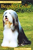 The Bearded Collie, Brenda White, 1860540872