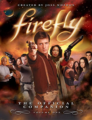 Firefly: The Official Companion: Volume One ()