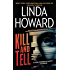 Kill and Tell: A Novel (CIA Spies Series Book 1)