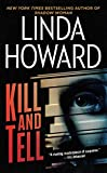 Kill and Tell: A Novel by  Linda Howard in stock, buy online here