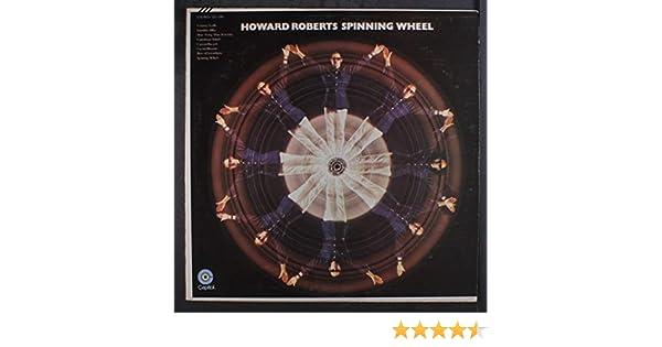 spinning wheel: HOWARD ROBERTS: Amazon.es: Música