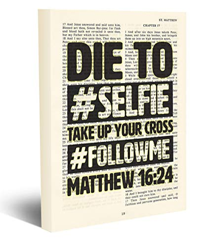 Die to Selfie - Take Up Your Cross - Follow Me - Matthew 16:24 Vintage Bible Page Verse Scripture -Christian Art Wrapped Canvas, Christian Wall and Home Decor, All Sizes