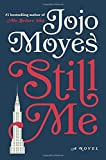 Book cover from Still Me: A Novel by Jojo Moyes