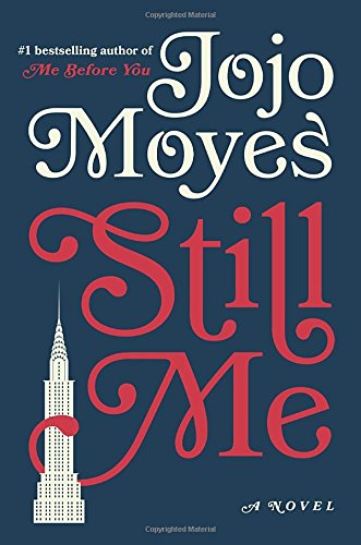 Still Me - Book #3 of the Me Before You