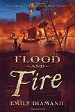 Flood and Fire, Emily Diamand, 0545242681