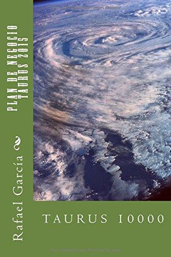 Descargar Libro Plan De Negocio Taurus 2015 Sr Rafael Sanchez Garcia