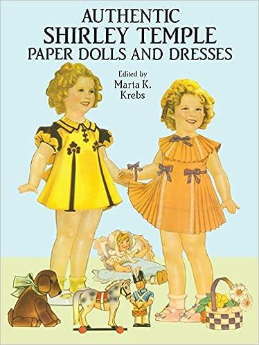 eafeae0b3da Authentic Shirley Temple Paper Dolls and Dresses (Dover Celebrity Paper  Dolls)  Marta K. Krebs  9780486266107  Amazon.com  Books