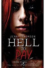 Hell To Pay: Volume 1 (Crime Files) by Jenny Thomson (2015-04-16) Paperback