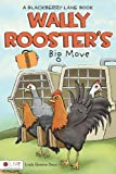 Wally Rooster's Big Move, Linda Greene Dean, 1617392952