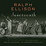 Juneteenth: A Novel | Ralph Ellison