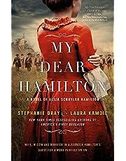 Dray, S: My Dear Hamilton: discover Eliza's story . . . perfect for fans of hit musical Hamilton!