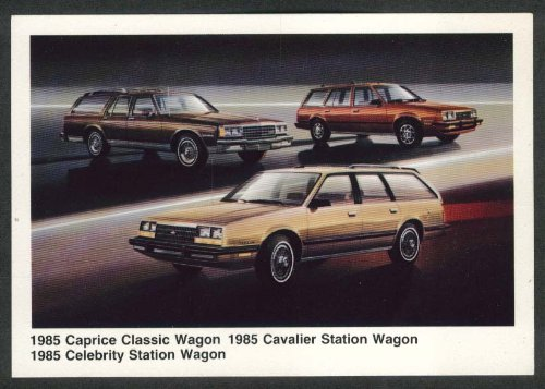 Cavalier Wagon - 1985 Chevrolet Caprice Classic & Cavalier & Celebrity Station Wagon postcard