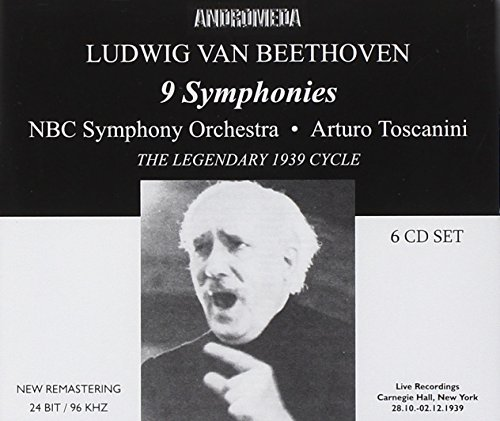 Ludwig van Beethoven: 9 Symphonies / Arturo Toscanini: The Legendary 1939 Cycle