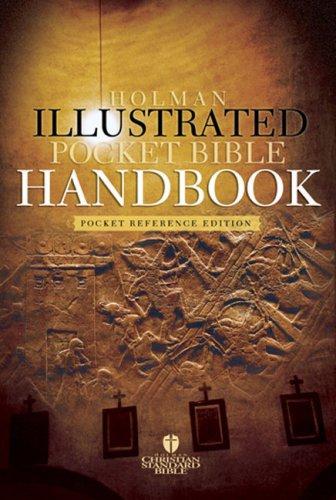The Holman Illustrated Pocket Bible Handbook