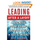 Leading After a Layoff: Reignite Your Team's Productivity...Quickly