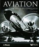 Image de Aviation - un Siecle de Conquetes -