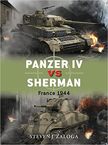 Panzer IV vs Sherman: France 1944 (Duel): Amazon.es: Steven J. Zaloga, Richard Chasemore: Libros en idiomas extranjeros