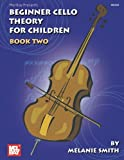 Best Beginner Cellos - Beginner Cello Theory for Children, Book Two Review