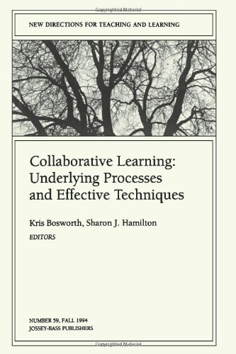 Collaborative Learning: Underlying Processes and Effective Techniques: New Directions for Teaching and Learning, Number