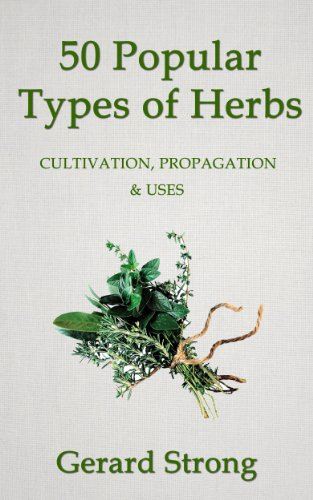 50 Popular Types of Herb (The Herb Books Book 2) by [Strong, Gerard]
