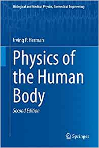 Physics of the human body biological and medical physics physics of the human body biological and medical physics biomedical engineering 9783319239309 medicine health science books amazon fandeluxe Images