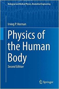 Physics Of The Human Body por Irving P. Herman epub