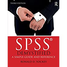 SPSS Demystified: A Simple Guide and Reference