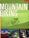 Mountain Biking, Rob Story and Outside Magazine Staff, 0393320715