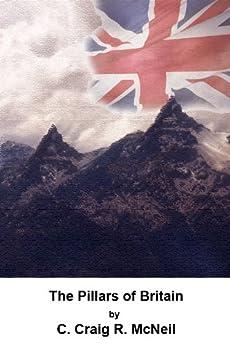 The Pillars of Britain (Terra Inferus Book 1) by [McNeil, C. Craig R.]