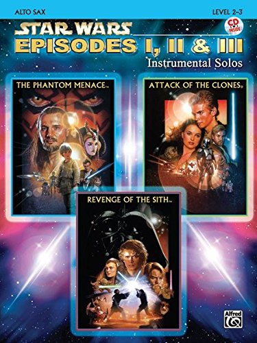Star Wars Episodes I, II & III Instrumental Solos: Alto Sax, Book & CD (Alfred Tenor Sheet Music)