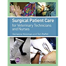Surgical Patient Care for Veterinary Technicians and Nurses