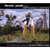 The Orb And Youth Present: Impossible Oddities: The Story Of WAU! Mr Modoby Various Artists