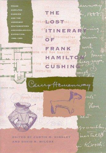 The Lost Itinerary of Frank Hamilton Cushing (Southwest Center - Hamilton Center Town