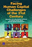 Facing Human Capital Challenges of the 21st Century, Gabriella Gonzalez and Lynn A. Karoly, 0833045164