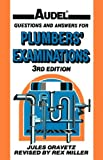 Audel Questions and Answers for Plumbers' Examinations, Jules Oravetz, 0025935100