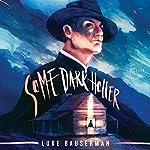Some Dark Holler: The Redemption of Ephraim Cutler, Book 1 | Luke Bauserman