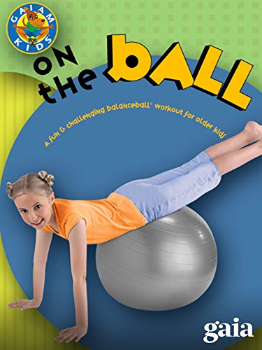 Balance Ball On The Ball Kids for Ages - Awards Choice 2015 Kids