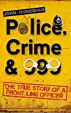 img - for Police, Crime & 999 book / textbook / text book