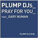 Pray For You (feat. Gary Newman)