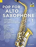 Pop For Alto Saxophone Volume 1 +CD --- Saxophone en Mib (avec second saxophone en Mib ad lib)