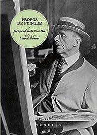 Propos de peintre par Jacques-Émile Blanche