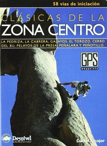 Descargar Libro Clasicas De La Zona Centro - 58 Vias De Iniciacion Daniel Alcojor Blanco