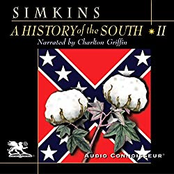 A History of the South, Volume 2